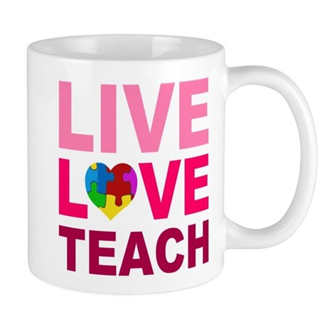 Live Love Teach Autism Mug