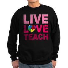Live Love Teach Autism Sweatshirt