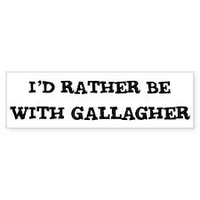 With Gallagher Bumper Bumper Sticker
