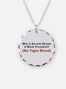 Obama No Tiger Blood Necklace