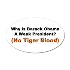 Obama No Tiger Blood 22x14 Oval Wall Peel