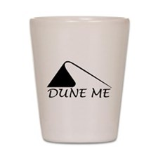 Dune Me Shot Glass