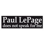 Paul LePage does not speak for me bumper sticker
