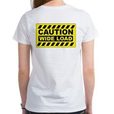 Caution Wide Load Tee