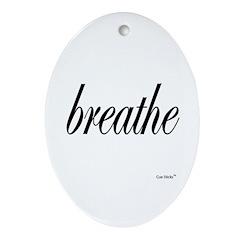 Breathe Ornament (Oval)