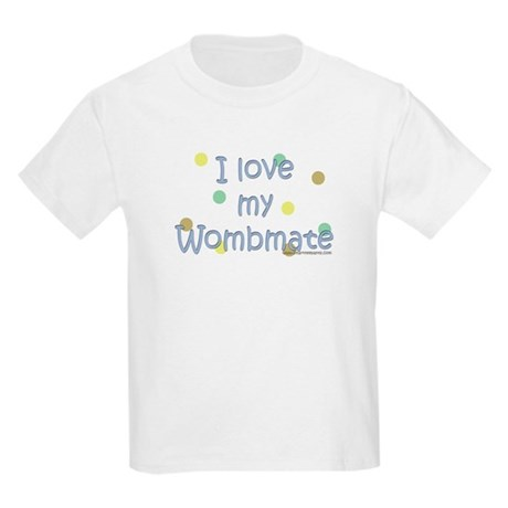 I love my Wombmate Kids T-Shirt