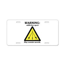 Warning: Addictive Sport Aluminum License Plate