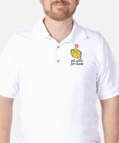 Work for Cheese T-Shirt