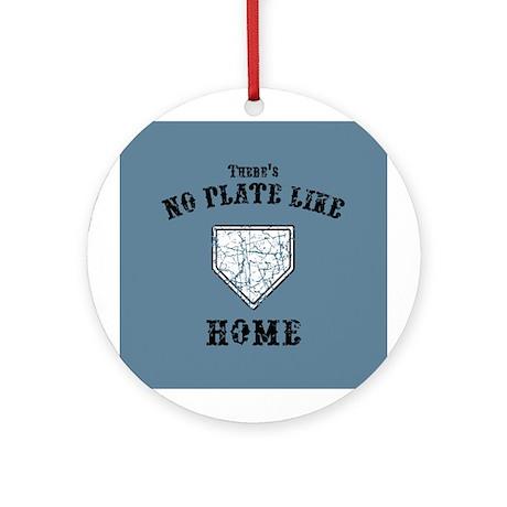 No Plate Like Home II Ornament (Round)