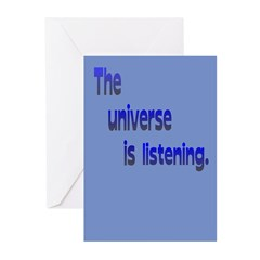 Universe is Listening/Blank Inside Greeting Cards