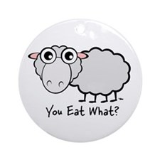 You Eat What Sheep? Ornament (Round)