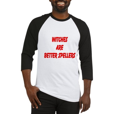 WITCHES ARE BETTER SPELLERS Baseball Jersey
