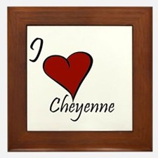 I love Cheyenne Framed Tile