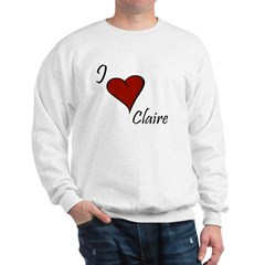 I love Claire Sweatshirt