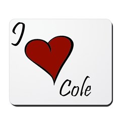 I love Cole Mousepad