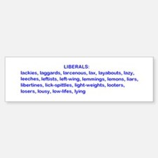 L-Liberals! Bumper Bumper Sticker