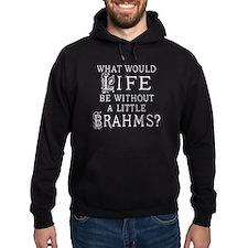 Brahms Quote Hoodie