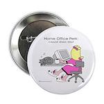 """Home Office Perk (2.25"""" Button)"""