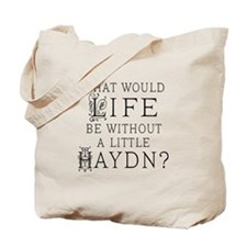 Haydn Quote Tote Bag