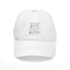 Haydn Quote Baseball Cap