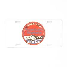 Labor Day Aluminum License Plate