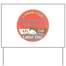 Labor Day Yard Sign