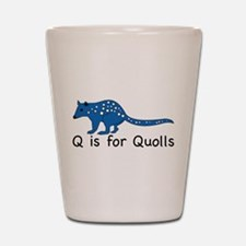 Q is for Quolls Shot Glass