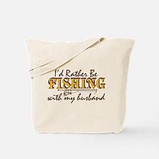 I'd Rather Be - Husband Tote Bag