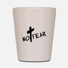 No Fear Shot Glass