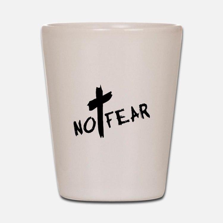 No Fear Shot Glass