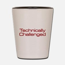 Technically Challenged Shot Glass