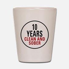 10 Years Clean & Sober Shot Glass