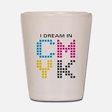 Dream In CMYK Shot Glass