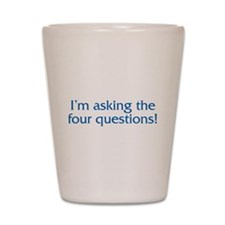 The Four Questions Shot Glass