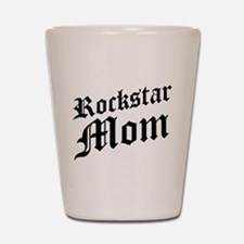 Rockstar Mom Shot Glass