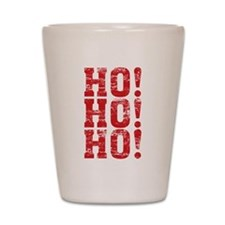 HO HO HO Shot Glass