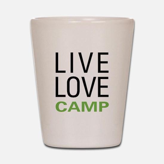 Live Love Camp Shot Glass