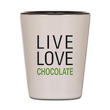 Live Love Chocolate Shot Glass