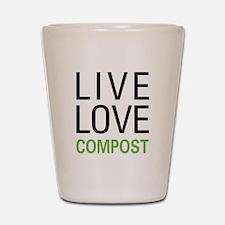 Live Love Compost Shot Glass