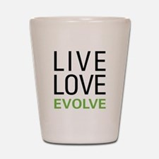 Live Love Evolve Shot Glass