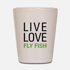 Live Love Fly Fish Shot Glass