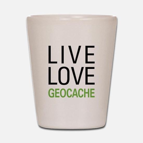 Live Love Geocache Shot Glass