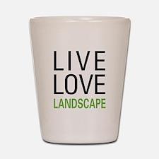 Live Love Landscape Shot Glass