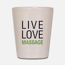 Live Love Massage Shot Glass