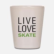 Live Love Skate Shot Glass