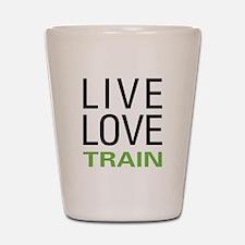 Live Love Train Shot Glass