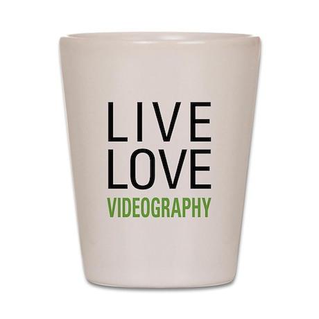 Live Love Videography Shot Glass