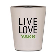 Live Love Yaks Shot Glass