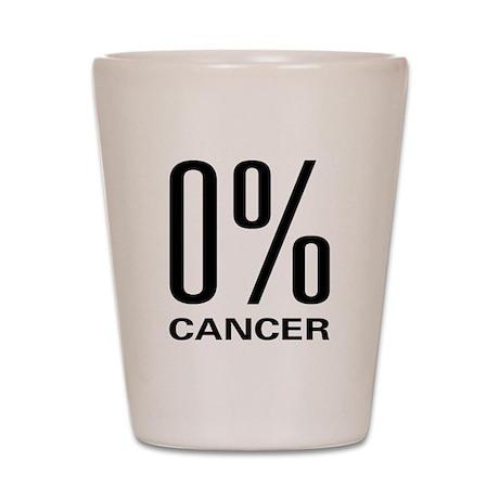 0% Cancer Shot Glass