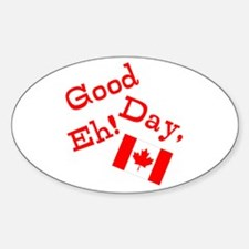 Good Day, Eh! Bumper Stickers